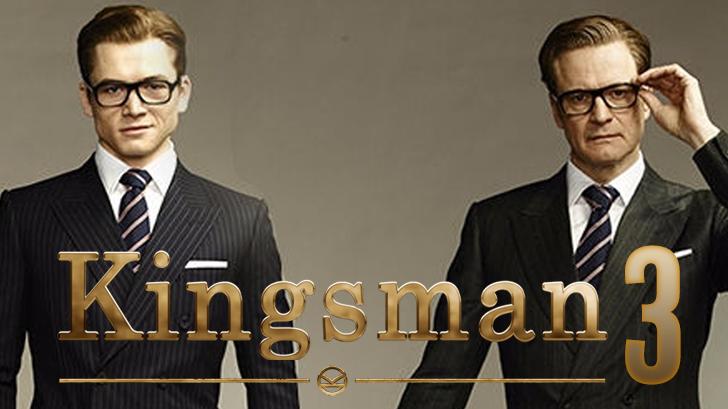 Kingsman 3 มาแน่! โดยได้ผู้กำกับคนเดิม แถมกำหนดวันฉายแล้ว!